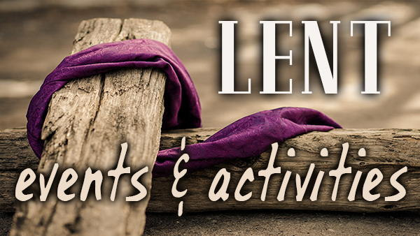 Lenten events and activities | web